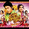 Bollywood No.011 -Om Shanti Om (2007)-