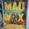 『マッドマックス 怒りのデス・ロード』を極上爆音上映で観てきていました(V23)