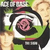 The Sign もしくは気がつくきっかけ (1993. Ace Of Base)