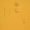 Gayle / Barcella / Cabras - Live in Belgium