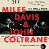 Miles Davis: Final Tour: the Bootleg Series 6 (1960) minowa君の云った通りだった。