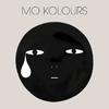 Mo Kolours - S/T