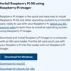 【2021年版】 初心者向け Raspberry Pi 4 へのOSインストール・初期設定手順(前編)