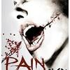 映画感想:「ペイン~PAIN~」(55点/スラッシャー)