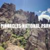 ピナクルズ国立公園🏞超タフなトレイルになってしまった😂
