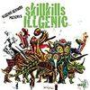 skillkills 「ILLGENIC」