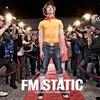 FM Static の Tonight 和訳