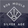Silver Age / Bob Mould (2012 FLAC)