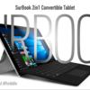 高性能・高コスパの2 in 1 PCタブレット――Chuwi Surbookのレビュー