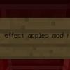 【自作MOD】Effect Apples MOD