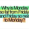 なぜ人間は、月曜日が嫌いなのか?!