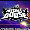 Mighty Goose(マイティ・グース) プレイ感想