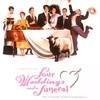 「フォー・ウェディング」四つの結婚式と一つのお葬式のコメディ映画ですが・・・