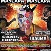 ついに決着の時!カニス・ルプスとトラウマⅠがマスカラ戦で激突!