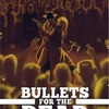 Bullets for the Dead (2016)