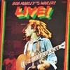 この人の、この1枚  『ボブ・マーリー&ザ・ウェイラーズ(Bob Marley & The Wailers )/ライブ!(Live !)』
