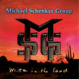 【Michael Schenker Group】Written In The Sand