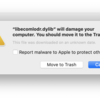 """""""libecomlodr.dylib"""" will damage your computer. You should move it to the Trash."""