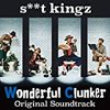 s**t kingz -Wonderful Clunker- Original Soundtrack