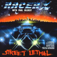 【Racer X】Street Lethal