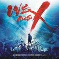 【ネタバレ有り】映画「WE ARE X」の感想。ファン必見・珠玉のドキュメンタリー作品!