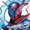 PANDORA feat.仮面ライダーGIRLS/proud of you
