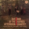 OUT OF THE AFTERNOON/ROY HAYNES