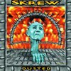 Skrew / Dusted