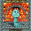 Skrew / Dusted