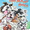 Too Many Dogs (Step into Reading : Level 1)