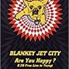 BLANKEY JET CITY「Are You Happy?」