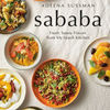 Books online download free Sababa: Fresh, Sunny Flavors From My Israeli Kitchen in English by Adeena Sussman, Michael Solomonov