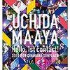 UCHIDA MAAYA 2nd LIVE「Smiling Spiral」2日目