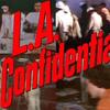 負け犬の骨太の群像劇「L.A.コンフィデンシャル」