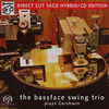 The Bassface Swing Trio「plays Gershwin」タワレコ取扱い開始 Stockfisch Records SACD HYBRID