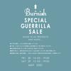 【SPECIAL GUERRILLA SALE】