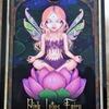 今日のカード Pink Lotus Fairy