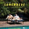 「Somewhere」 (2010年)