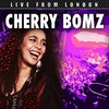 #0140) LIVE FROM LONDON / THE CHERRY BOMBZ 【2005年リリース】