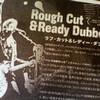 ROUGH CUT & READY DUBBED