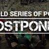 WSOP延期のニュースを観て