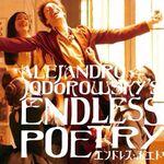 映画「エンドレス・ポエトリー」(ややネタバレ)ホドロフスキー監督の自伝であり「リアリティのダンス」の続編