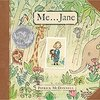 Me...Jane / どうぶつがすき by  Patrick McDonnell