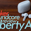 Anker Soundcore Liberty Airレビュー 完全ワイヤレスイヤホン Liberty Lite、Apple Ear Podsと比較