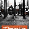 3分で映画『T2 トレインスポッティング』を語れるようになるネタバレあらすじ
