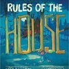 Rules of the House  by Mac Barnett & Matt Myers