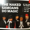 The Naked Somoans Do Magic