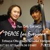 """New Year Gala Live vol.2 """"PEACE for Everyone"""" Tetsuya Ota meets Keisuke Torigoe"""