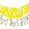 Hey!Say!JUMPツアー2019-2020「PARADE」