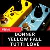 中国製でも意外とイケる!激安ミニエフェクター Donner Yellow Fall & Tutti Love レビュー